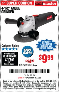 "Harbor Freight Coupon 4-1/2"" ANGLE GRINDER Lot No. 95578/69645/60625 Expired: 3/22/20 - $9.99"