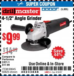 "Harbor Freight Coupon 4-1/2"" ANGLE GRINDER Lot No. 95578/69645/60625 Valid: 6/14/20 - 8/16/20 - $9.99"