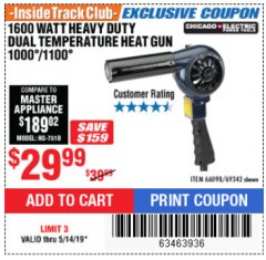 Harbor Freight ITC Coupon 1600 WATT HEAVY DUTY DUAL TEMPERATURE HEAT GUN (1000/1100) Lot No. 66098/69342 Expired: 5/14/19 - $29.99