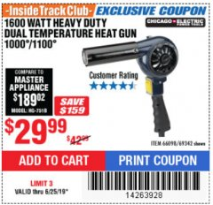Harbor Freight ITC Coupon 1600 WATT HEAVY DUTY DUAL TEMPERATURE HEAT GUN (1000/1100) Lot No. 66098/69342 Expired: 6/25/19 - $29.99