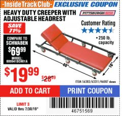 Harbor Freight ITC Coupon HEAVY DUTY CREEPER WITH ADJUSTABLE HEADREST Lot No. 63311/56383/46087 Expired: 7/30/19 - $19.99