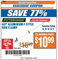 "Harbor Freight ITC Coupon 60"" ALUMINIUM F-STYLE BAR CLAMP Lot No. 60673 Expired: 1/2/19 - $10.99"