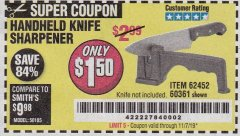 Harbor Freight Coupon HANDHELD KNIFE SHARPENER Lot No. 60361/62452 Expired: 11/7/19 - $1.5