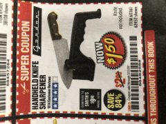 Harbor Freight Coupon HANDHELD KNIFE SHARPENER Lot No. 60361/62452 Expired: 3/31/20 - $1.5