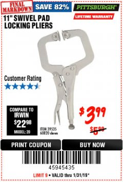 "Harbor Freight Coupon 11"" SWIVEL PAD LOCKING PLIERS Lot No. 60820/39535 Expired: 1/31/19 - $3.99"
