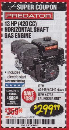 Harbor Freight Coupon PREDATOR 13 HP (420 CC) OHV HORIZONTAL SHAFT GAS ENGINES Lot No. 60349/60340/69736 Expired: 3/31/18 - $299.99