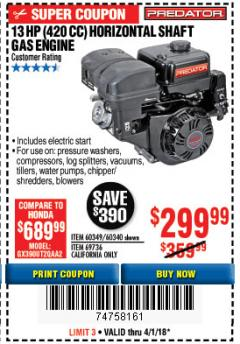 Harbor Freight Coupon PREDATOR 13 HP (420 CC) OHV HORIZONTAL SHAFT GAS ENGINES Lot No. 60349/60340/69736 Expired: 4/1/18 - $299.99