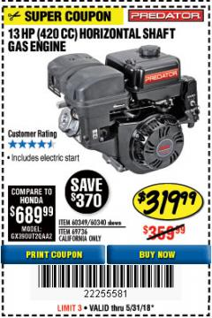 Harbor Freight Coupon PREDATOR 13 HP (420 CC) OHV HORIZONTAL SHAFT GAS ENGINES Lot No. 60349/60340/69736 Expired: 5/31/18 - $319.99