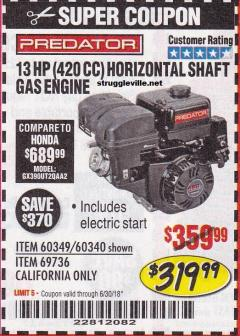Harbor Freight Coupon PREDATOR 13 HP (420 CC) OHV HORIZONTAL SHAFT GAS ENGINES Lot No. 60349/60340/69736 Expired: 6/30/18 - $319.99