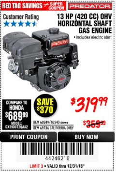 Harbor Freight Coupon PREDATOR 13 HP (420 CC) OHV HORIZONTAL SHAFT GAS ENGINES Lot No. 60349/60340/69736 Expired: 12/31/18 - $319.99