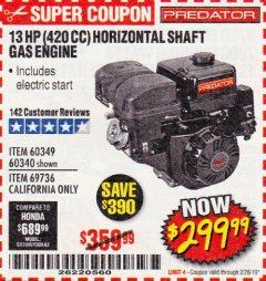 Harbor Freight Coupon PREDATOR 13 HP (420 CC) OHV HORIZONTAL SHAFT GAS ENGINES Lot No. 60349/60340/69736 Expired: 2/28/19 - $299.99