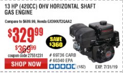 Harbor Freight Coupon PREDATOR 13 HP (420 CC) OHV HORIZONTAL SHAFT GAS ENGINES Lot No. 60349/60340/69736 Expired: 7/31/19 - $329.99