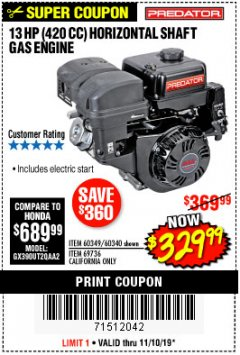 Harbor Freight Coupon PREDATOR 13 HP (420 CC) OHV HORIZONTAL SHAFT GAS ENGINES Lot No. 60349/60340/69736 Expired: 11/10/19 - $329.99
