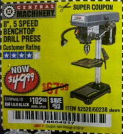"Harbor Freight Coupon 8"", 5 SPEED BENCH MOUNT DRILL PRESS Lot No. 60238/62390/62520/44506/38119 Expired: 9/18/18 - $49.99"