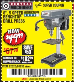 "Harbor Freight Coupon 8"", 5 SPEED BENCH MOUNT DRILL PRESS Lot No. 60238/62390/62520/44506/38119 Expired: 9/30/18 - $49.99"