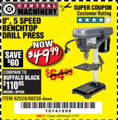 "Harbor Freight Coupon 8"", 5 SPEED BENCH MOUNT DRILL PRESS Lot No. 60238/62390/62520/44506/38119 Expired: 1/7/19 - $49.99"