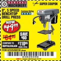 "Harbor Freight Coupon 8"", 5 SPEED BENCH MOUNT DRILL PRESS Lot No. 60238/62390/62520/44506/38119 Expired: 2/1/19 - $49.99"