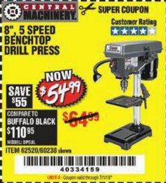 "Harbor Freight Coupon 8"", 5 SPEED BENCH MOUNT DRILL PRESS Lot No. 60238/62390/62520/44506/38119 Expired: 7/1/19 - $54.99"