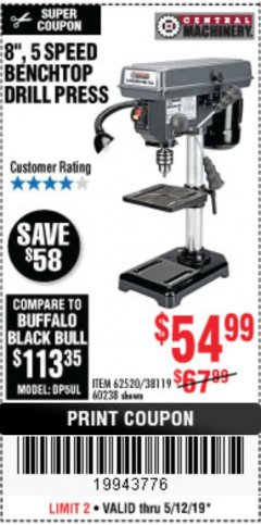 "Harbor Freight Coupon 8"", 5 SPEED BENCH MOUNT DRILL PRESS Lot No. 60238/62390/62520/44506/38119 Expired: 5/12/19 - $54.99"