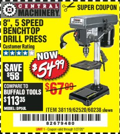 "Harbor Freight Coupon 8"", 5 SPEED BENCH MOUNT DRILL PRESS Lot No. 60238/62390/62520/44506/38119 Expired: 1/27/20 - $54.99"