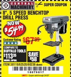 "Harbor Freight Coupon 8"", 5 SPEED BENCH MOUNT DRILL PRESS Lot No. 60238/62390/62520/44506/38119 Expired: 2/4/20 - $54.99"