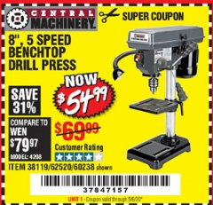 "Harbor Freight Coupon 8"", 5 SPEED BENCH MOUNT DRILL PRESS Lot No. 60238/62390/62520/44506/38119 Expired: 6/30/20 - $54.99"