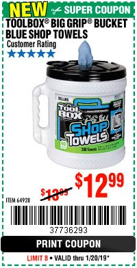Harbor Freight Coupon TOOLBOX BIG GRIP BUCKET BLUE SHOP TOWELS Lot No. 64928 Expired: 1/20/19 - $12.99