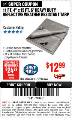 Harbor Freight ITC Coupon 11 FT. 4 IN. x 15 FT. 6 IN. SILVER/HEAVY DUTY REFLECTIVE ALL PURPOSE/WEATHER RESISTANT TARP Lot No. 67703/69203/60451 Expired: 1/10/19 - $12.99