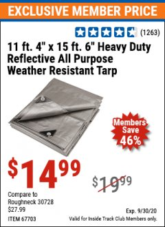Harbor Freight ITC Coupon 11 FT. 4 IN. x 15 FT. 6 IN. SILVER/HEAVY DUTY REFLECTIVE ALL PURPOSE/WEATHER RESISTANT TARP Lot No. 67703/69203/60451 Expired: 9/30/20 - $14.99