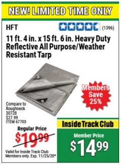 Harbor Freight ITC Coupon 11 FT. 4 IN. x 15 FT. 6 IN. SILVER/HEAVY DUTY REFLECTIVE ALL PURPOSE/WEATHER RESISTANT TARP Lot No. 67703/69203/60451 Expired: 11/25/20 - $14.99