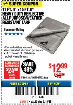 Harbor Freight Coupon 11 FT. 4 IN. x 15 FT. 6 IN. SILVER/HEAVY DUTY REFLECTIVE ALL PURPOSE/WEATHER RESISTANT TARP Lot No. 67703/69203/60451 Expired: 5/13/18 - $12.99
