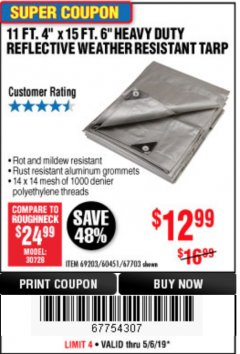 Harbor Freight Coupon 11 FT. 4 IN. x 15 FT. 6 IN. SILVER/HEAVY DUTY REFLECTIVE ALL PURPOSE/WEATHER RESISTANT TARP Lot No. 67703/69203/60451 Expired: 5/6/19 - $12.99