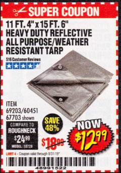 Harbor Freight Coupon 11 FT. 4 IN. x 15 FT. 6 IN. SILVER/HEAVY DUTY REFLECTIVE ALL PURPOSE/WEATHER RESISTANT TARP Lot No. 67703/69203/60451 Expired: 8/31/19 - $12.99