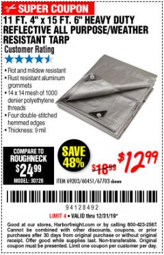 Harbor Freight Coupon 11 FT. 4 IN. x 15 FT. 6 IN. SILVER/HEAVY DUTY REFLECTIVE ALL PURPOSE/WEATHER RESISTANT TARP Lot No. 67703/69203/60451 Expired: 12/31/19 - $12.99