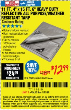 Harbor Freight Coupon 11 FT. 4 IN. x 15 FT. 6 IN. SILVER/HEAVY DUTY REFLECTIVE ALL PURPOSE/WEATHER RESISTANT TARP Lot No. 67703/69203/60451 Expired: 1/31/20 - $12.99