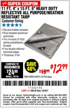 Harbor Freight Coupon 11 FT. 4 IN. x 15 FT. 6 IN. SILVER/HEAVY DUTY REFLECTIVE ALL PURPOSE/WEATHER RESISTANT TARP Lot No. 67703/69203/60451 Expired: 1/6/20 - $12.99