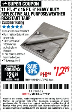 Harbor Freight Coupon 11 FT. 4 IN. x 15 FT. 6 IN. SILVER/HEAVY DUTY REFLECTIVE ALL PURPOSE/WEATHER RESISTANT TARP Lot No. 67703/69203/60451 Expired: 2/7/20 - $12.99