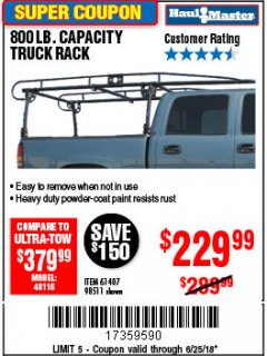 Harbor Freight Coupon 800 LB. CAPACITY FULL SIZE TRUCK RACK Lot No. 61407/98511 Expired: 6/25/18 - $229.99