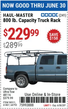 Harbor Freight Coupon 800 LB. CAPACITY FULL SIZE TRUCK RACK Lot No. 61407/98511 EXPIRES: 6/30/20 - $229.99