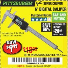"Harbor Freight Coupon 6"" DIGITAL CALIPER Lot No. 47257/61585/62387/61230/63711 Expired: 11/3/18 - $9.99"