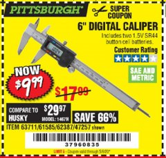 "Harbor Freight Coupon 6"" DIGITAL CALIPER Lot No. 47257/61585/62387/61230/63711 Expired: 6/30/20 - $9.99"