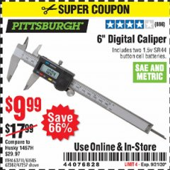 "Harbor Freight Coupon 6"" DIGITAL CALIPER Lot No. 47257/61585/62387/61230/63711 Expired: 9/21/20 - $9.99"
