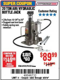 Harbor Freight Coupon 20 TON AIR/HYDRAULIC BOTTLE JACK Lot No. 96147/69593/95553 Expired: 9/3/18 - $89.99