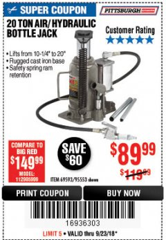 Harbor Freight Coupon 20 TON AIR/HYDRAULIC BOTTLE JACK Lot No. 96147/69593/95553 Expired: 9/23/18 - $89.99