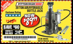 Harbor Freight Coupon 20 TON AIR/HYDRAULIC BOTTLE JACK Lot No. 96147/69593/95553 Expired: 4/5/19 - $89.99