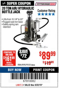 Harbor Freight Coupon 20 TON AIR/HYDRAULIC BOTTLE JACK Lot No. 96147/69593/95553 Expired: 9/22/19 - $89.99