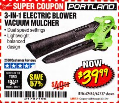 Harbor Freight Coupon 3 IN 1 ELECTRIC BLOWER VACUUM MULCHER Lot No. 62469/62337 Valid Thru: 3/31/20 - $39.99