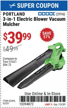 Harbor Freight Coupon 3 IN 1 ELECTRIC BLOWER VACUUM MULCHER Lot No. 62469/62337 EXPIRES: 7/5/20 - $39.99