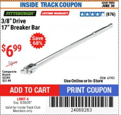 "Harbor Freight ITC Coupon 3/8"" DRIVE 17"" BREAKER BAR Lot No. 67931 Dates Valid: 5/14/20 - 6/30/20 - $6.99"