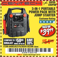 Harbor Freight Coupon 3-IN-1 PORTABLE POWER PACK WITH JUMP STARTER Lot No. 38391/60657/62306/62376/64083 Expired: 7/9/18 - $39.99